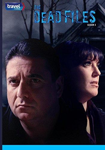 The Dead Files Season 3 by Travel Channel