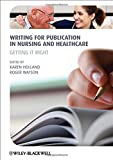 Writing for Publication in Nursing and Healthcare 2nd Edition