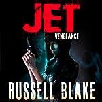 JET III: Vengeance, Book 3 | Russell Blake