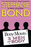 3 Men and a Body (Body Movers)