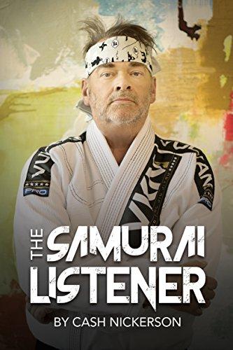 The Samurai Listener by Cash Nickerson