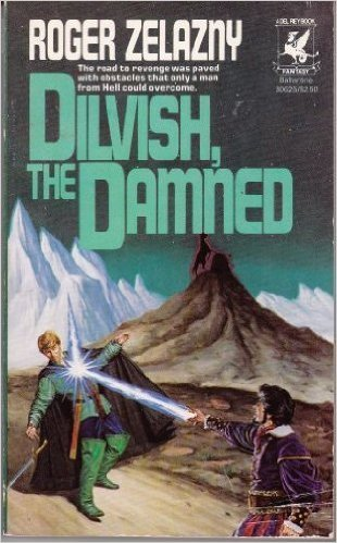 By Roger Zelazny Dilvish, the Damned (First Edition) [Mass Market Paperback]