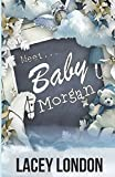 Meet Baby Morgan: (Clara Andrews Series - Book 5)
