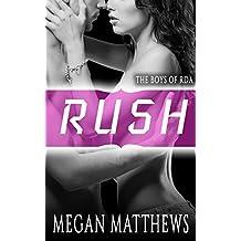 Rush (The Boys of RDA Book 1)