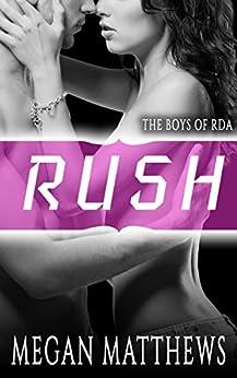 Rush (The Boys of RDA Book 1) by [Matthews, Megan]