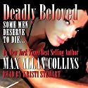 Deadly Beloved: Hard Case Crime Novels Audiobook by Max Allan Collins Narrated by Kristi Stewart