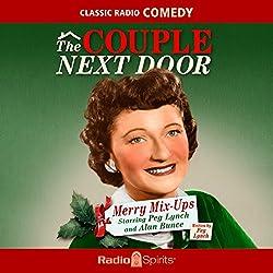 The Couple Next Door: Merry Mix-Ups