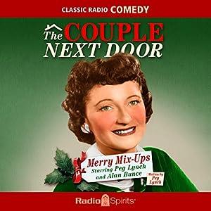 The Couple Next Door: Merry Mix-Ups Radio/TV Program