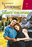 Mom's the Word by Roz Denny Fox front cover
