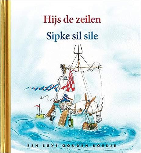 Télécharger Sipke gaat zeilen / Sipke sil sile EPUB eBook gratuit