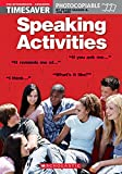 Timesaver 'Speaking Activities': Photocopiable, CEFR: A2-C1 (Helbling Languages / Scholastic)