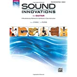 Sound Innovations for Guitar, Bk 1: A Revolutionary Method for Individual or Class Instruction (Sound Innovations Series)