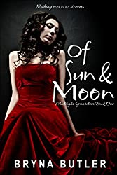 Of Sun & Moon (Midnight Guardian Series Book 1)