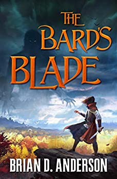 The Bard's Blade, by Brian D. Anderson