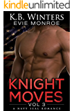 Knight Moves Vol. 3: A Navy SEAL Romance