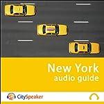 New York (Audio Guide CitySpeaker)   Marlène Duroux,Olivier Maisonneuve