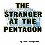 Stranger at the Pentagon | Frank E. Stranges
