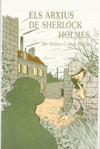 Descargar Libro Els Arxius De Sherlock Holmes Sir Arthur Conan Doyle