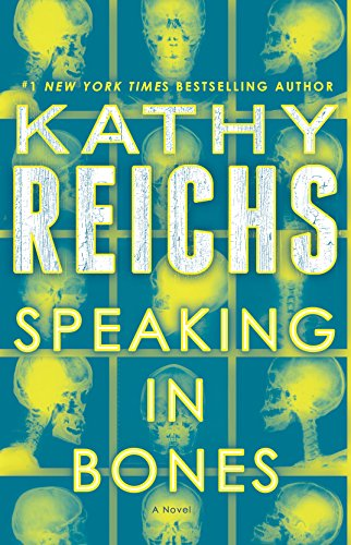 Speaking in Bones: A Novel (Temperance Brennan Book 18)