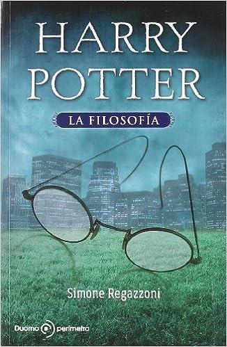 Harry Potter,La Filosofia (Perímetro (Duomo)): Amazon.es: Simone Regazzoni: Libros
