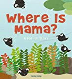 Where Is Mama?: A Pop-Up Story