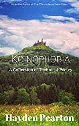 Koinophobia: A Collection of Technical Poetry