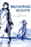 By Emily Bronte Wuthering Heights (Classic Lines) (Reprint) [Paperback]