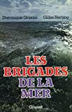 img - for Les brigades de la mer (French Edition) book / textbook / text book
