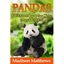 Children's Book About Pandas: A Kids Picture Book About Pandas with Photos and Fun Facts