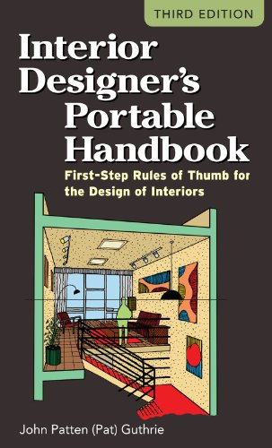 Interior Designer's Portable Handbook: First-Step Rules of Thumb for the Design of Interiors (McGraw-Hill Portable Handbook) Interior Finish