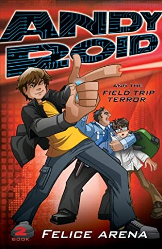 book cover of Andy Roid & the Field Trip Terror