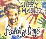 MARLEY, ZIGGY - FAMILY TIME