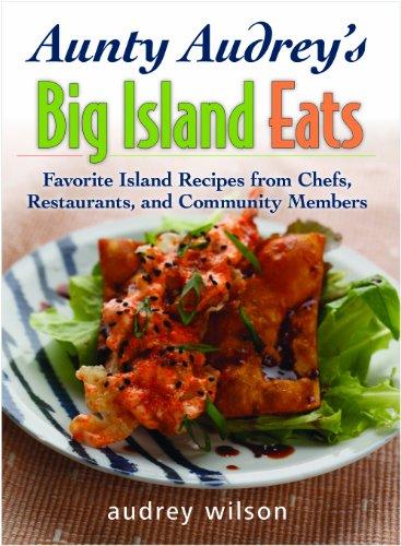 Aunty Audrey's Big Island Eats