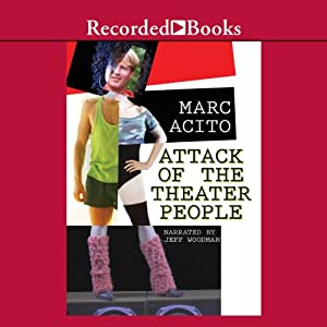 Attack of the Theater People Audiobook