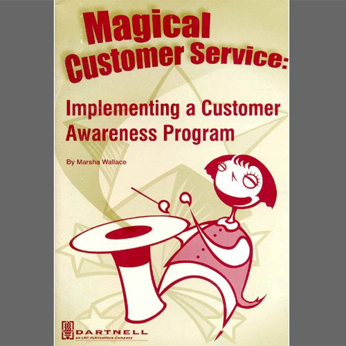 Magical Customer Service: Implementing a Customer Awareness Program
