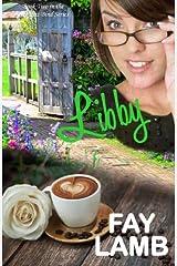 Libby (Ties that Bind Series) (Volume 2)