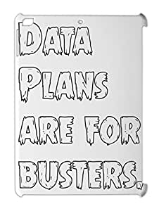 Data Plans are for busters. iPad air plastic case