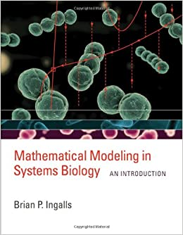 Mathematical Modeling In Systems Biology: An Introduction (MIT Press) Mobi Download Book