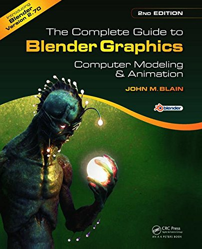 the-complete-guide-to-blender-graphics-second-edition-computer-modeling-and-animation-2