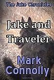 Jake and Traveler, Mark Connolly, 1494264285