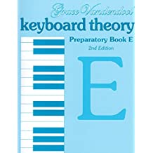 Keyboard Theory Preparatory Series, 2nd Edition: Book E