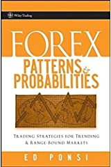 Forex Patterns and Probabilities: Trading Strategies for Trending and Range-Bound Markets by Ed Ponsi (2007-07-27) Hardcover