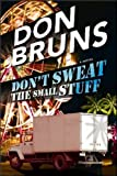 img - for Don't Sweat the Small Stuff by Don Bruns (2012-02-11) book / textbook / text book