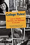 College Rules!, 3rd Edition: How to Study, Survive, and Succeed in College, Sherrie Nist-Olejnik, Jodi Patrick Holschuh, 160774001X