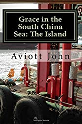 Grace in the South China Sea: Book One by Aviott John (2015-11-02)