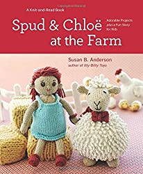 Spud and Chloe at the Farm by Susan B. Anderson (2011-04-01)