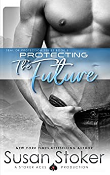 Protecting Future SEAL Protection Book ebook