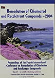 img - for Remediation of Chlorinated And Recalcitrant Compounds, 2004 book / textbook / text book