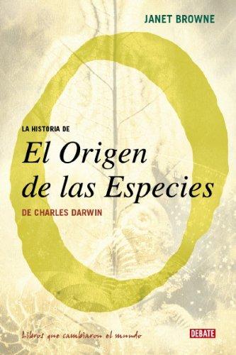 La Historia De El Origen De Las Especies de Charles Darwin/ Darwin's Origin of Species (Spanish Edition) - Browne, Janet