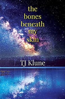 The Bones Beneath by TJ Klune
